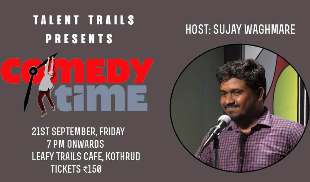 Comedy Time Hosted by Sujay Waghmare kothrud