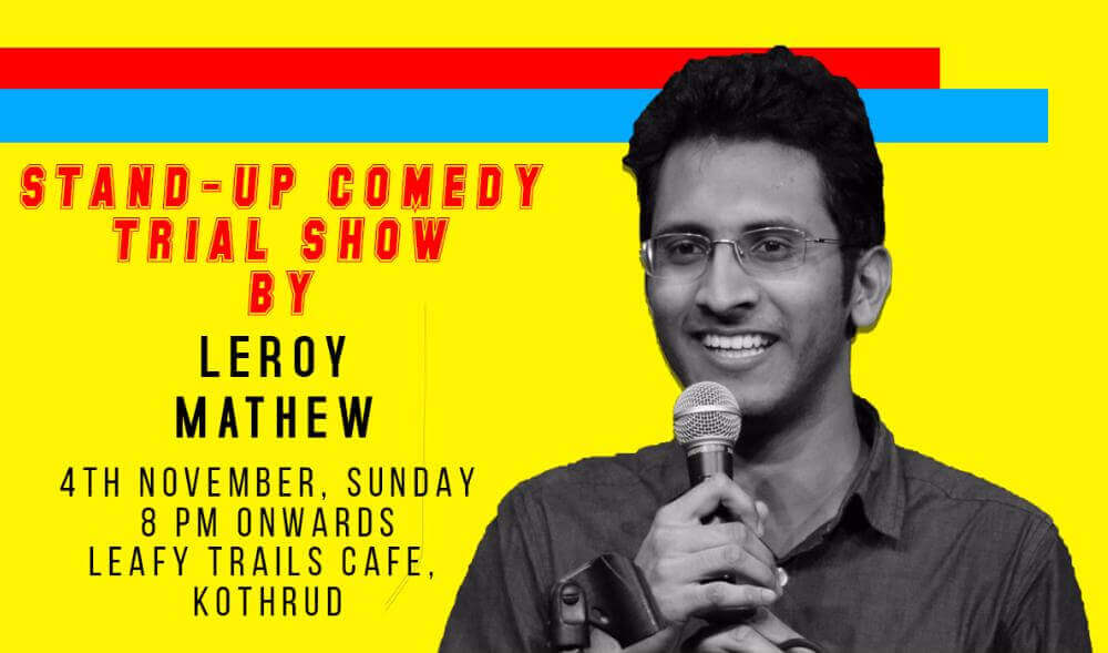 Stand-Up Comedy Trial Show by Leroy Mathew kothrud